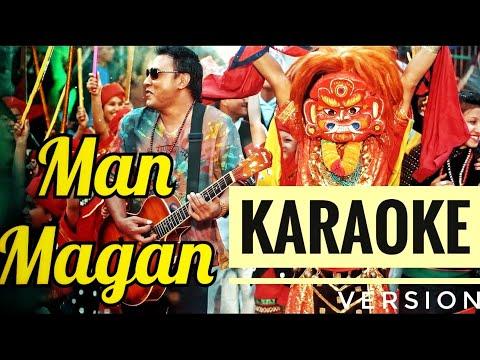 Man Magan | Nepali Karaoke Song (Track) | Deepak Bajracharya