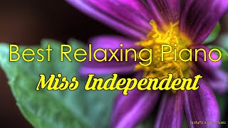 Miss Independent #1 💙 Best relaxing piano, Beautiful Piano Music | City Music
