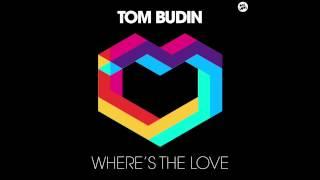 Tom Budin - Where