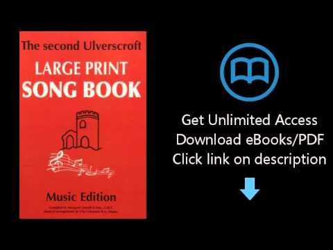 The Second Ulverscroft Large Print Songbook: Music Edition