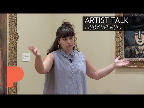 ARTIST TALK: Libby Werbel - July 13, 2017
