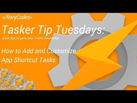 Tasker Tip Tuesdays - How To Add and Customize App Shortcut