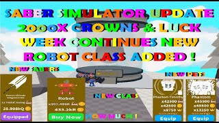 Saber Simulator NEW Robot Class Added, New Sabers, New Pets and Much More