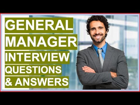 GENERAL MANAGER Interview Questions And Answers! (How To Become A GENERAL MANAGER)