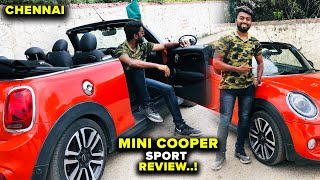 MINI COOPER SPORT CONVERTIBLE !! Comprehensive Car Review - Chennai