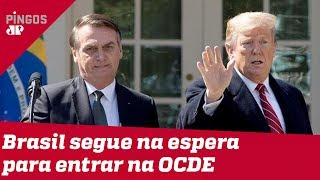 Brasil segue na espera para entrar na OCDE