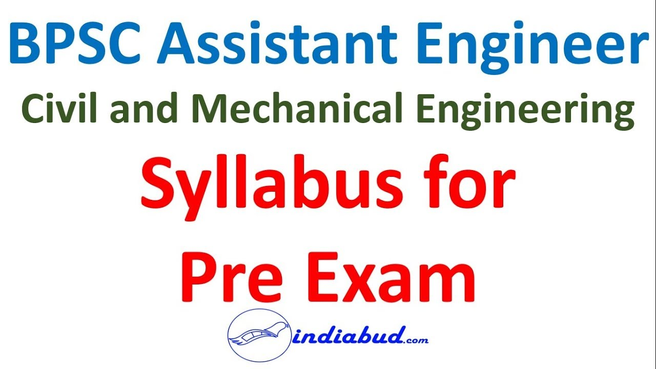 BPSC AE (Civil and Mechanical) Pre Exam Syllabus of General Studies and  General Engineering Science