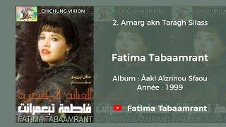 Fatima Tabaamrant : Amarg akn Taragh Silass -  1999 فاطمة تبعمرانت