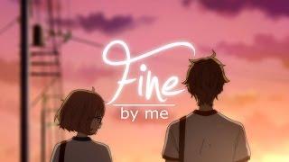 [Kyoukai no Kanata] - FINE BY ME