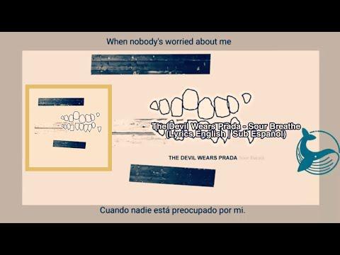 The Devil Wears Prada - Sour Breath (Lyrics English/ Sub Español)