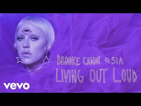 Brooke Candy - Living Out Loud (Madison Mars Remix) [Audio] ft. Sia