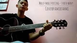 Amir Fahmi Malu-Malu Kucing Cover Syafa Wany.mp3