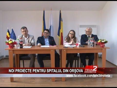 NOI PROIECTE PENTRU SPITALUL DIN ORŞOVA