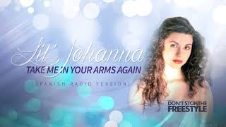 Lil 39 Johanna Take Me In Your Arms Again Spanish Radio Version.mp3