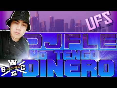 DJ FLE - NO TENGO DINERO JAMSESH 2018