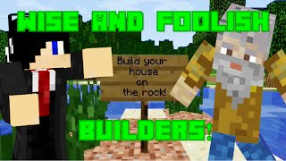 Wise and Foolish Builders! | A Minecraft Mini-Movie