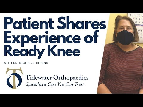 Patient Shares Experience of Ready Knee with Dr. Higgins