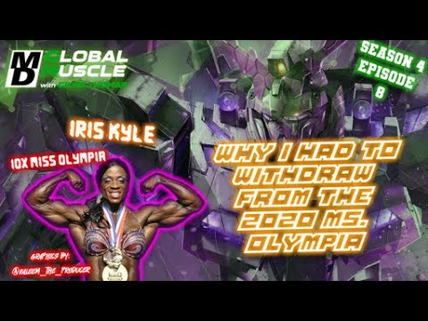 Iris Kyle: Why I had to withdraw from the 2020 Ms. Olympia | MD Global Muscle Clips E8 S4