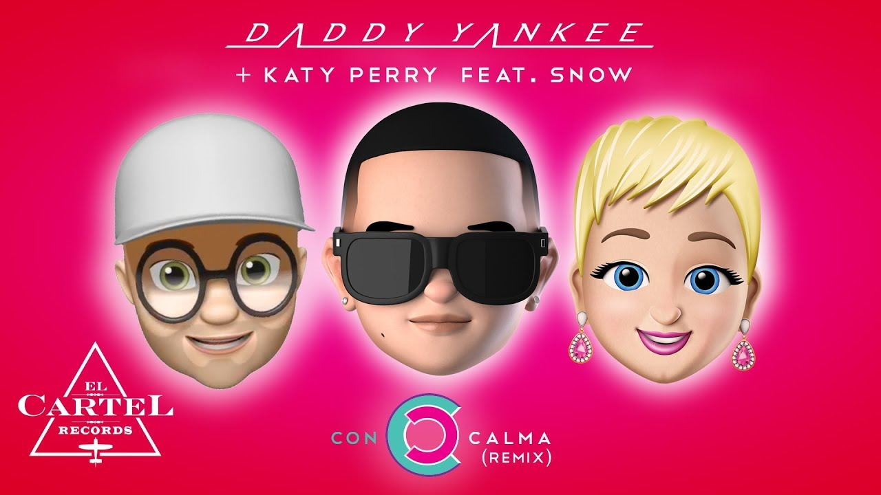Katy Perry Joins Daddy Yankee S Con Calma With Snow And It S