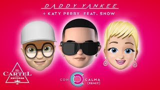 Daddy Yankee + Katy Perry Feat. Snow - Con Calma Remix (Official Video Lyric)