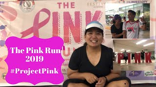 The Pink Run 2019 We support the Project Pink Group