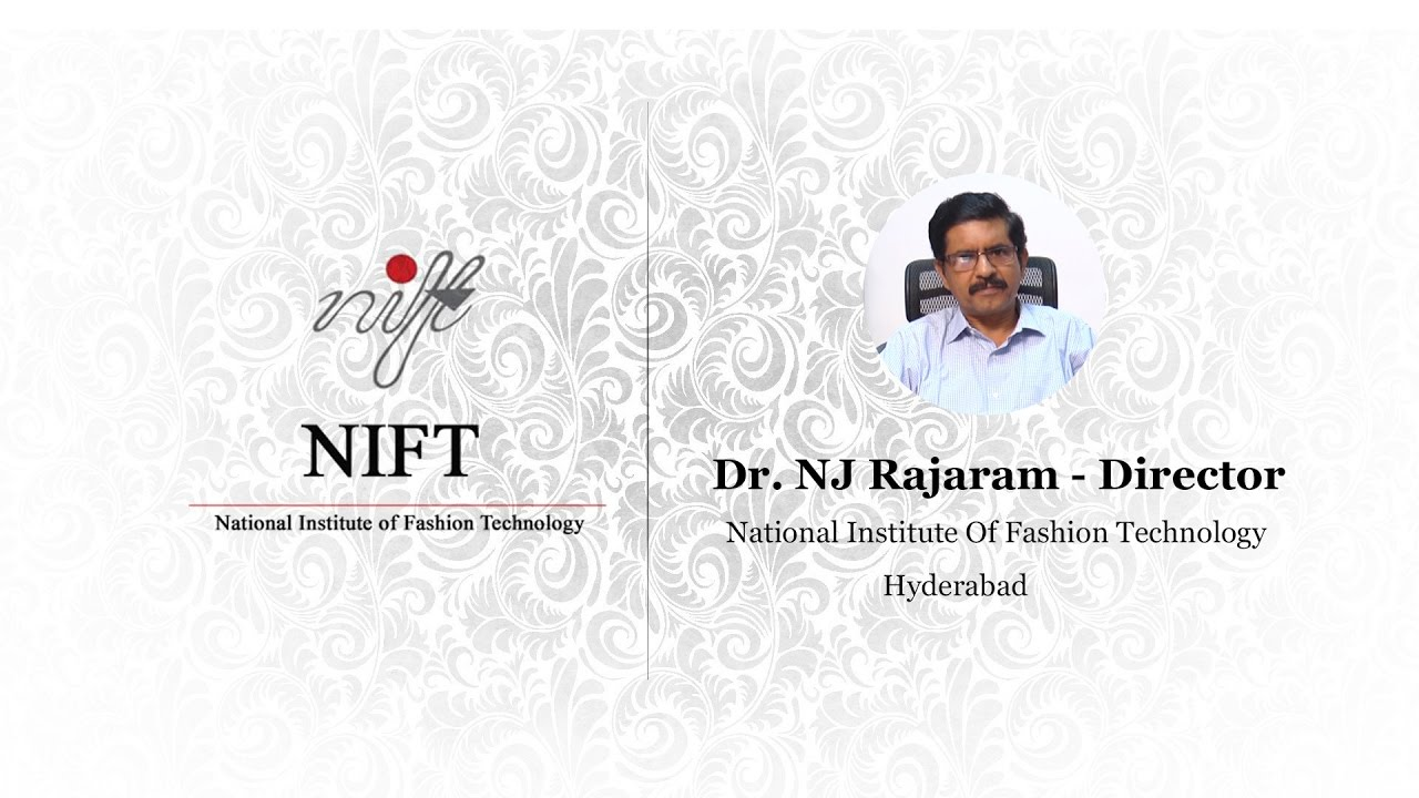 Director Of Nift Hyderabad Talks About Career In Fashion Designing Youtube