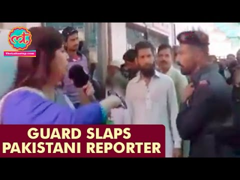 Pakistani Reporter Slapped By Guard While Live Reporting | I