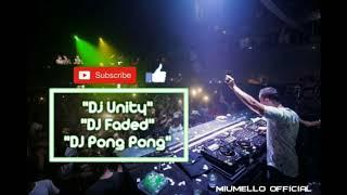 Download Dj Alan Walker Unity X Faded X Pong Pong by nanda lia 2020