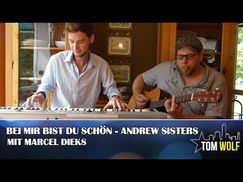 Bei Mir Bist Du Schön - Andrew Sisters (Marcel Dieks & Tom Wolf Cover)