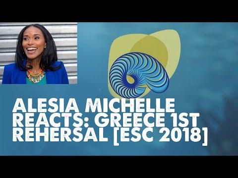Alesia Michelle REACTS: Greece 1st Rehearsal [ESC 2018]