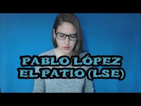 PABLO LÓPEZ - EL PATIO (LSE)