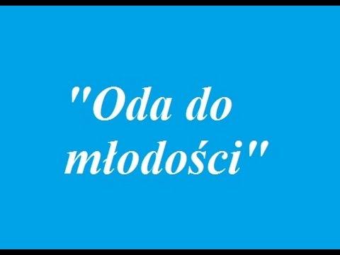 Oda Do Młodości Utwór Adama Mickiewicza Wiersz Epoki Romantyzmu Język Polski