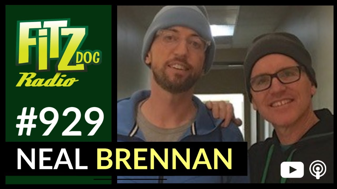 Download Neal Brennan (Fitzdog Radio #929)   Greg Fitzsimmons
