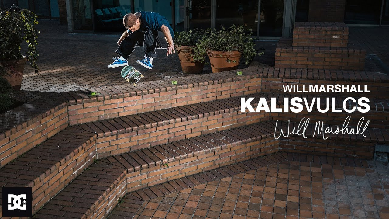 DC SHOES : WILL MARSHALL FOR THE KALIS VULC