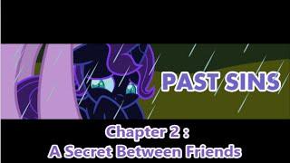 Past Sins Comic by SaturnStar14 : Chapter 2 - A Secret Between Friends