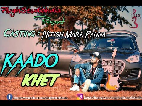 kaado khet || new nagpuri song 2020 ||PluginStudioIndia|| Nitish Mark Panna || jacob toppo || SJB