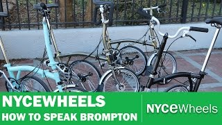 Brompton Basics | How to Speak Brompton.
