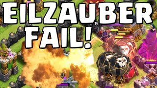 EILZAUBER FAIL! || CLASH OF CLANS || Let's Play CoC [Deutsch/German HD Android iOS PC]