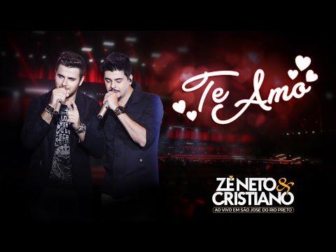 Zé Neto e Cristiano - Te Amo DVD Ao vivo em São José do Rio Preto Vídeo