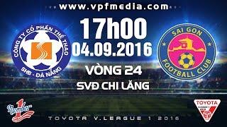 shb da nang vs sai gon  vleague 2016  full