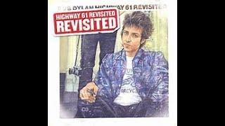 Bob Dylan - HIGHWAY 61 REVISITED - REVISITED - Uncut Covers
