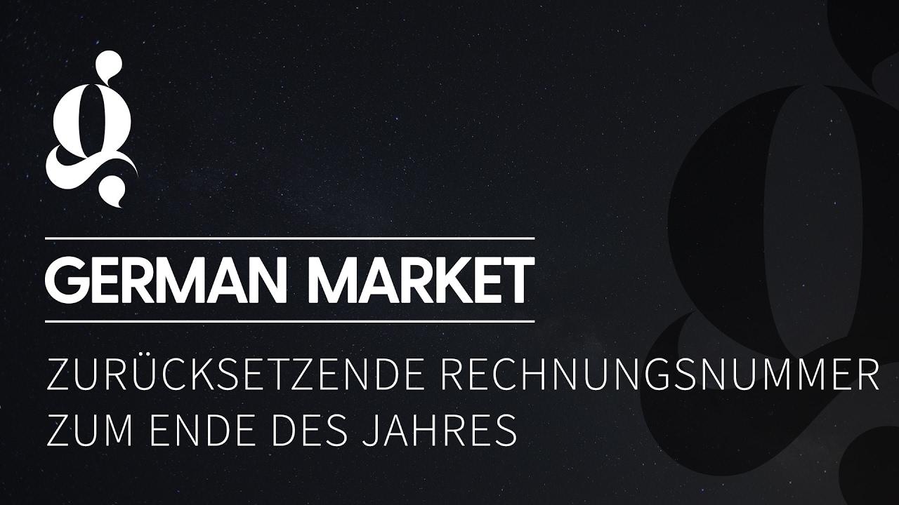 German Market Automatisch Zurücksetzende Rechnungsnummer Youtube