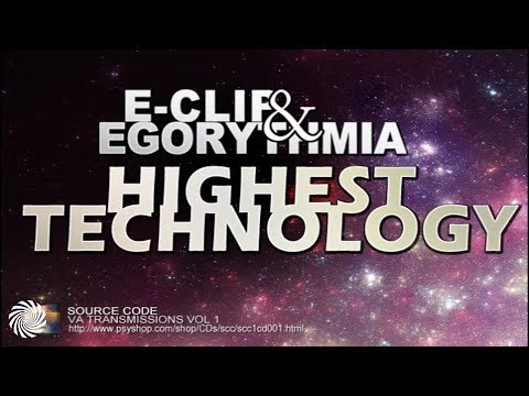 E-Clip & Egorythmia - Highest Technology