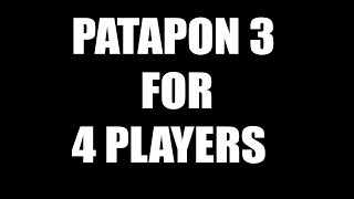 Patapon 3 for 4 players PC