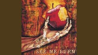 See Me Burn