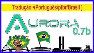 Aurora 0.7b.1 • Como colocar Tradução •(Português/ptbr/Brasil )• Xbox 360 RGH• (nº1146)