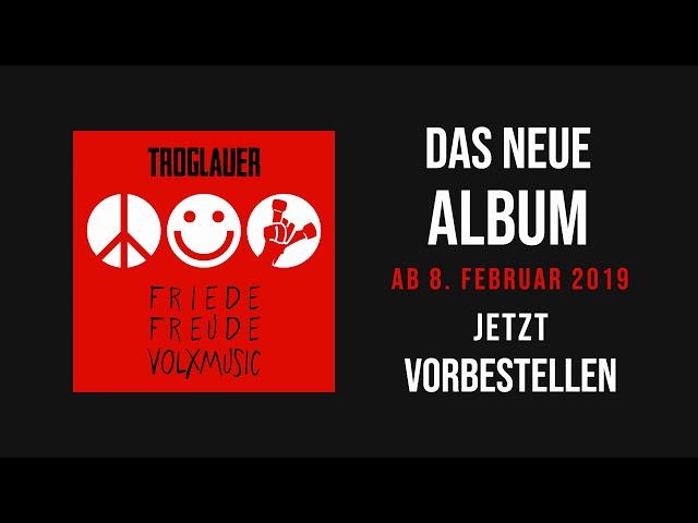 TROGLAUER – Friede, Freude, Volxmusic – Teaser