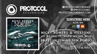 Nicky Romero & Vicetone - Let Me Feel (Martijn Ten Velden Remix)