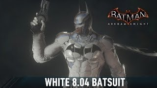 SKIN; Batman; Arkham Knight; White 8.04 Suit