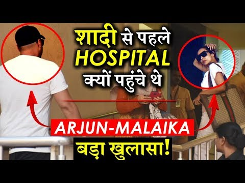 REVEALED: Why Malaika Arora- Arjun Kapoor Recently Visited Hospital Before Marriage?